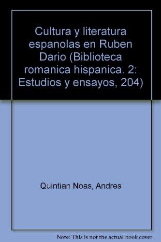 Cultura y literatura espanolas en Ruben Dario: Quintian Noas, Andres