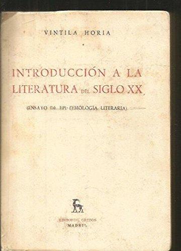 Introduccion a la literatura del siglo XX: Horia, Vintila