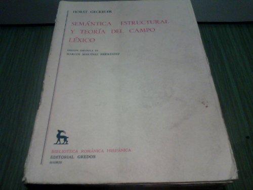9788424906733: Sem�ntica estructural y teor�a del campo l�xico (NUEVA BIBLIOTECA ROM�NICA HISP�NICA)