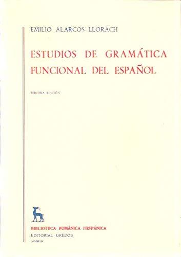 9788424907686: Estudios de gramatica funcional del español