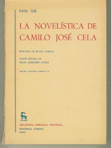 9788424907815: La novelistica española de camilo José cela (Biblioteca románica hispánica : II : Estudios y ensayos ; 65)