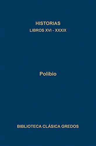 9788424908737: Historias Polibio / Polybius Histories: Libros Xvi-xxxix (Biblioteca Clasica Gredos) (Spanish Edition)