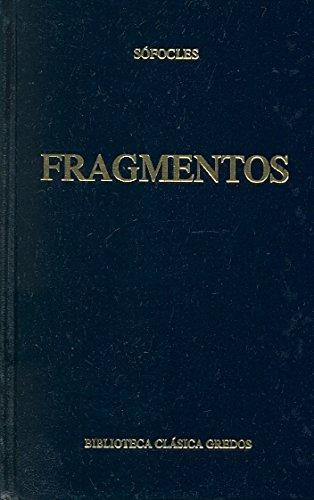 9788424908928: Fragmentos/ Fragments (Biblioteca Clasica Gredos / Classic Gredos Library) (Spanish Edition)