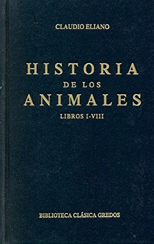 9788424909239: Historia de Los Animales - Libros I - VIII (Biblioteca Clasica Gredos) (Spanish Edition)