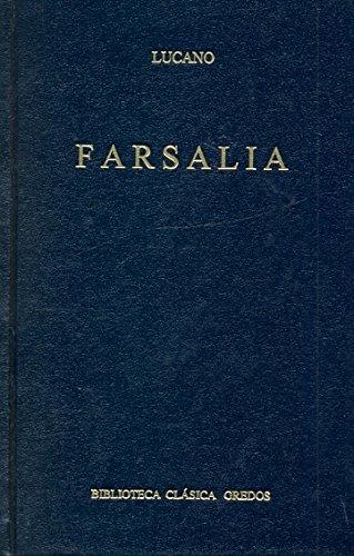 9788424909383: Farsalia (B. CLÁSICA GREDOS)