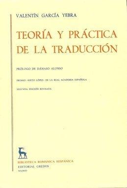 9788424909420: Teoría y Práctica de la Traducción - Vol. 1 (Biblioteca Románica Hispánica)