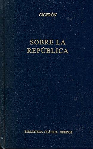 9788424909642: Sobre la republica (B. CLÁSICA GREDOS)