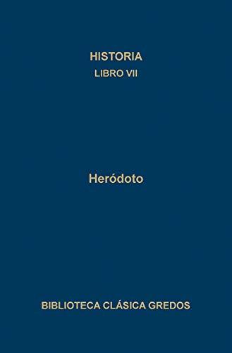 9788424909949: Historia libros vii (B. CLÁSICA GREDOS)