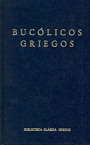 9788424910396: Bucólicos griegos / Greek bucolic (Spanish Edition)