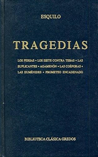 9788424910464: Tragedias (Esquilo) / Tragedies (Aeschylus) (Spanish Edition)