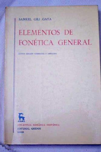 Elementos de fonética general: Samuel Gili Gaya