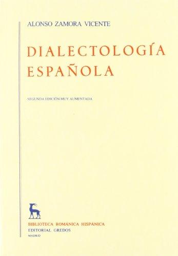 Dialectologia Espaola: Alonso Zamora Vicente