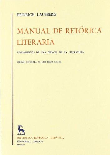 9788424911430: 1: Manual de retorica literaria / Handbook of Literary Rhetoric (Brh. Manuales) (Spanish Edition)