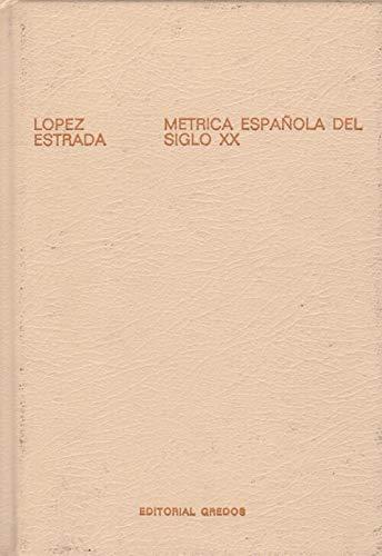 9788424911928: Métrica española del siglo XX (Biblioteca románica hispánica : 3. Manuales ; 24) (Spanish Edition)