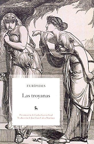 9788424912550: Las Troyanas / The Trojan Women (Spanish Edition)