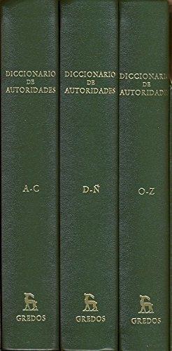 Diccionario De Autoridades/ Dictionary of Authority (Biblioteca romanica hispanica) (Spanish ...