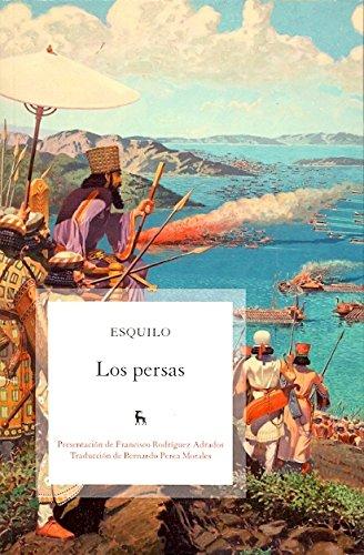 9788424913373: Los Persas / The Persians (Spanish Edition)
