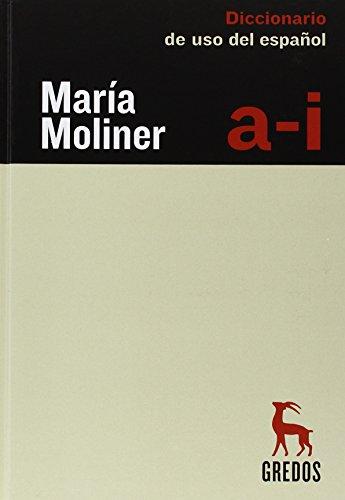 Diccionario De Uso Del Español - 2 Volumes: Maria Moliner