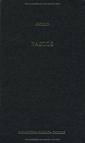 9788424913663: Fastos (B. CLÁSICA GREDOS)