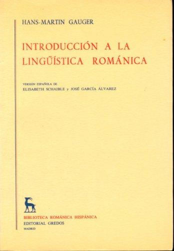 9788424914073: Introduccion a linguistica romanica: 071 (VARIOS GREDOS)