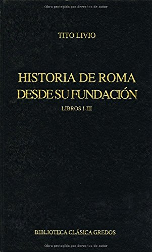 9788424914349: Historia de Roma desde su fundacion I-III / History of Rome from Its Foundation (Spanish Edition)