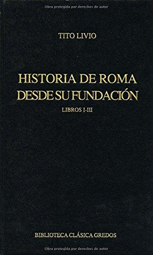 144. Historia de Roma desde su fundación.: Livio, Tito
