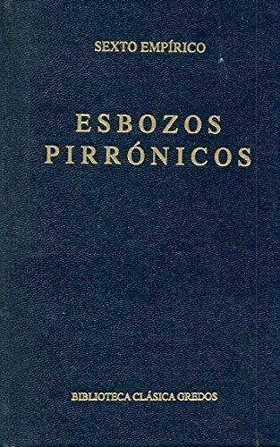 9788424916138: Esbozos pirronicos / Pyrrhonians Stubs (Spanish Edition)