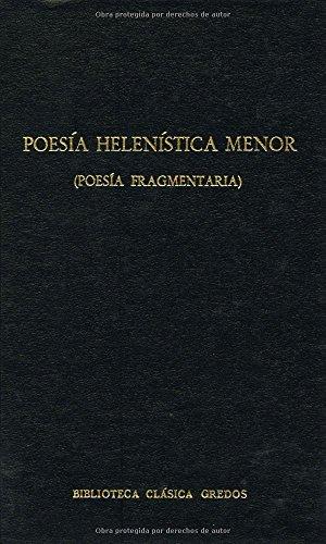 9788424916442: Poesia helenistica menor (poesia fragmen (B. CLÁSICA GREDOS)
