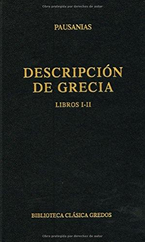 9788424916510: Descripcion de Grecia / Description of Greece: Libros I-ii (Spanish Edition)
