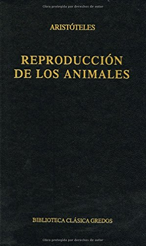 9788424916718: Reproducción de los animales / Animal Reproduction (Biblioteca Clásica Gredos) (Spanish Edition)
