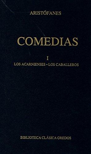 Comedias / Comedy: Los Arcanienses, Los Caballeros (Spanish Edition)