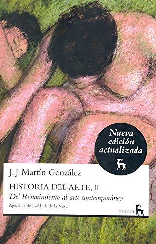 9788424917241: Historia del arte, II: Del Renacimiento al arte contemporáneo (GRANDES OBRAS CULTUR)