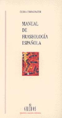 9788424918293: Manual de Fraseologia Espanola (Biblioteca Romanica Hispanica) (Spanish Edition)