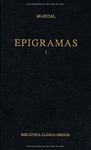9788424918576: Epigramas vol. 1 (B. CLÁSICA GREDOS)