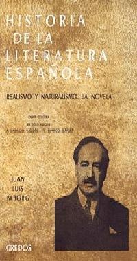 9788424919870: Historia literatura española: Realismo y naturalismo. La novela.: 006 (VARIOS GREDOS)