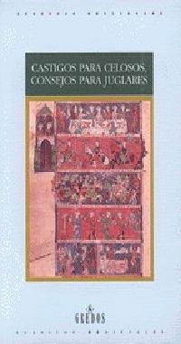 9788424919887: Castigos para celosos, consejos para juglares / Punishment for Jealous, Jugglers Tips (Clásicos medievales) (Spanish Edition)