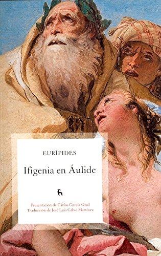 9788424920180: Ifigenia en aulide (B. BÁSICA GREDOS)