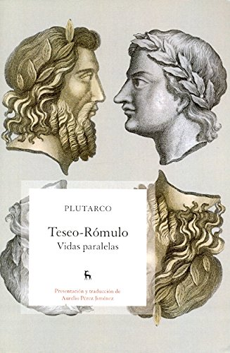 9788424920869: Teseo; Rómulo / Theseus; Romulus: Vidas Paralelas / Parallel Lives (Spanish Edition)