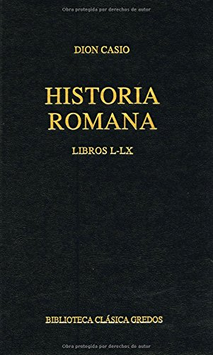 9788424920968: Historia de Roma. Libros L-LX (B. CL�SICA GREDOS)