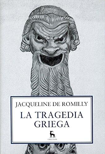9788424921521: La Tragedia Griega / The Greek tragedy (Spanish Edition)