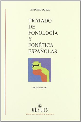 9788424922474: Tratado De Fonología Y Fonética Españolas (VARIOS GREDOS)