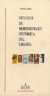 9788424922542: Estudios morfosintaxis historica español: 418 (VARIOS GREDOS)
