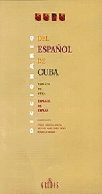 9788424922757: Diccionario del espanol de Cuba/ Dictionary of the Spanish of Cuba (Spanish Edition)