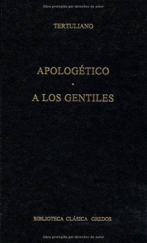 9788424922863: Apologetico, a Los Gentiles / Apologetic, Los Gentiles (Spanish Edition)