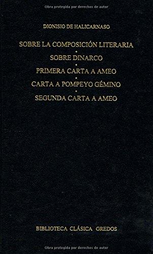 9788424922900: Sobre la composicion literaria. Dinarco (B. CLÁSICA GREDOS)