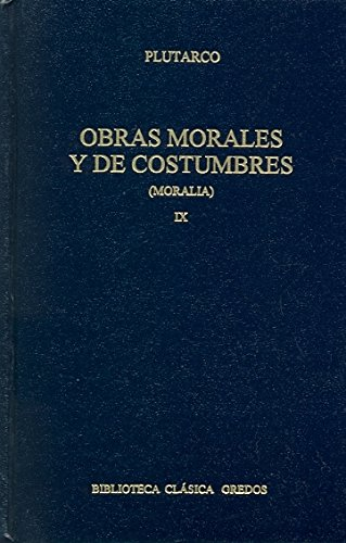 9788424923228: Obras morales y de costumbres / Morals and Custom Works (Biblioteca Clasica Gredos) (Spanish Edition)