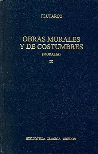 299. Obras morales y de costumbres IX.: Plutarco