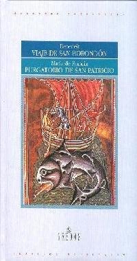9788424923389: Viaje san borondon purgatorio san patric (VARIOS GREDOS)