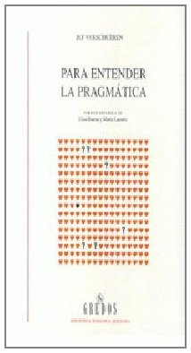 9788424923488: Para Entender La Pragmatica (Spanish Edition)