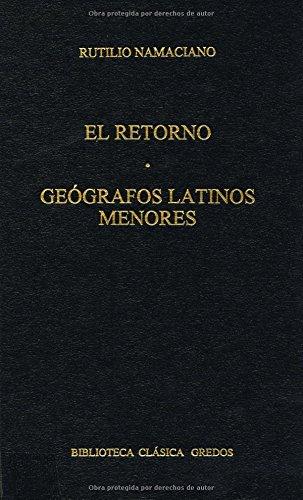 9788424923662: Retorno geografos latinos menores (B. CLÁSICA GREDOS)